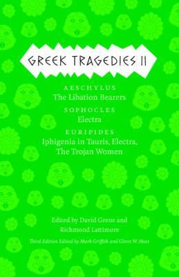 Greek Tragedies 2 By Griffith, Mark (EDT)/ Most, Glenn W. (EDT)/ Grene, David (EDT)/ Lattimore, Richmond (EDT)