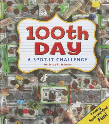 100th Day By Schuette, Sarah L.